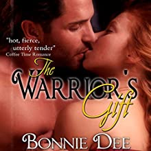 The Warrior's Gift Audiobook by Bonnie Dee Narrated by Natasha Soudek