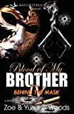 img - for Blood of My Brother IV: Behind the Mask book / textbook / text book