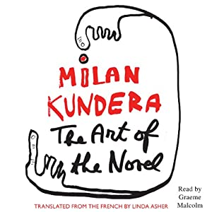 The Art of the Novel | [Milan Kundera, Linda Asher (translator)]