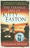 Strange Fate of Kitty Easton