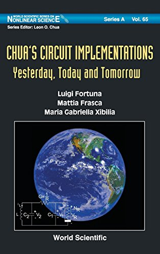 Chua's Circuit Implementations: Yesterday, Today and Tomorrow (World Scientific Series on Nonlinear Science) (World Sc