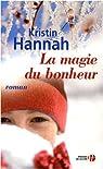 La magie du bonheur par Hannah