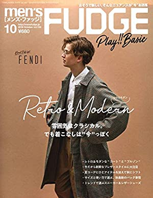 men's FUDGE - メンズ ファッジ - 2018年 10月号 Vol.106