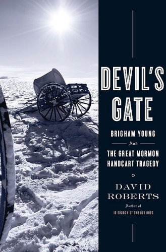 Image for Devil's Gate: Brigham Young and the Great Mormon Handcart Tragedy