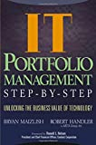 img - for IT Portfolio Management: Unlocking the Business Value of Technology book / textbook / text book