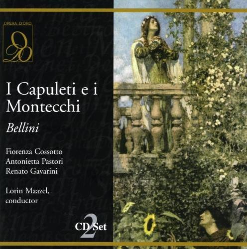 Bellini: I Capuleti e i Montecchi (How Old Is Bel compare prices)