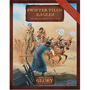 Swifter Than Eagles. The Biblical Middle East at War Peter Dennis, Richard Bodley Scott