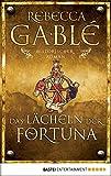 Das L�cheln der Fortuna: Historischer Roman (Waringham Saga 1) (German Edition)