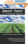 About Face!: Why the World Needs More...
