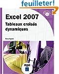 Excel 2007 - Tableaux crois�s dynamiques