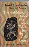 The Hat-Shaking Dance and Other Tales from the Gold Coast