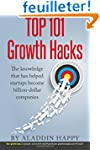 TOP 101 Growth Hacks: The best growth...
