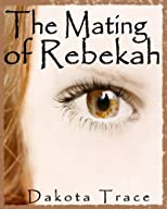 The Mating of Rebekah