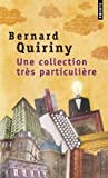 Une collection tr�s particuli�re par Quiriny