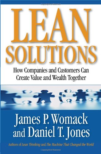 Lean Solutions: How Companies and Customers Can Create...