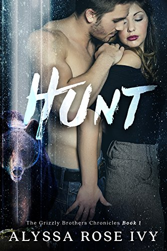 hunt-the-grizzly-brothers-chronicles-book-1