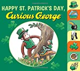 Happy St. Patrick s Day, Curious George tabbed board book