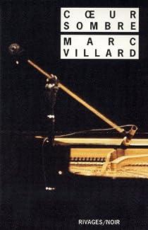 Coeur sombre par Villard