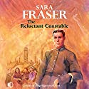 The Reluctant Constable Audiobook by Sara Fraser Narrated by Gordon Griffin