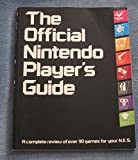 img - for The Official Nintendo Player's Guide: A Complete Review of Over 90 Games for Your N.E.S. book / textbook / text book