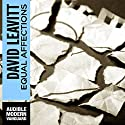 Equal Affections Audiobook by David Leavitt Narrated by Suzanne Torren