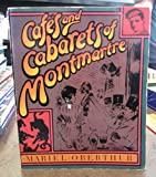 img - for Cafes and Cabarets of Montmartre book / textbook / text book