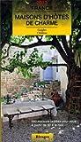 Landgasthäuser mit Charme in Frankreich 2013: Guide de charme des maisons d'hôtes en France 2013. Bed and Breakfast auf französische Art. 700 Adressen und 38 Straßenkarten