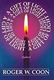 img - for A Gift of Light (Better Living) by Roger W. Coon (1983-12-01) book / textbook / text book