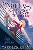 Carolyn Keene Curse of the Arctic Star (Nancy Drew Diaries (Quality))