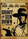 Shoot the Sun Down: Director's Cut