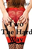 img - for Two the Hard Way (Double Teamed) book / textbook / text book