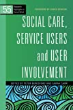 img - for Social Care, Service Users and User Involvement (Research Highlights in Social Work) book / textbook / text book