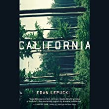 California: A Novel (       UNABRIDGED) by Edan Lepucki Narrated by Emma Galvin