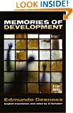 Memories of Development: A Last Novel