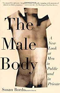 The Male Body: A Look at Men in Public and in Private