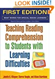 Teaching Reading Comprehension to Students with Learning Difficulties, First Ed (What Works for Special-Needs Learners)