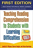 img - for Teaching Reading Comprehension to Students with Learning Difficulties, First Ed (What Works for Special-Needs Learners) book / textbook / text book