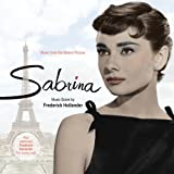 Sabrina/We're No Angels - Original Motion PIcture Score - also including cues from: The Bride Wore Boots, The Affairs of Susan, The Great McGinty, Remember the Night and Disputed Passage Frederick Hollander