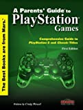 img - for A Parent's Guide to PlayStation Games by Craig Wessel, The Stratos Group, Inc. (2000) Paperback book / textbook / text book