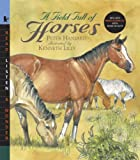 img - for A Field Full of Horses with Audio: Read, Listen, & Wonder by Peter Hansard (2008-04-08) book / textbook / text book