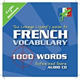 Lounge Lizard's Guide to French Vocabulary (Lounge Lizard's Guide to Vocabulary)
