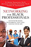 img - for Networking for Black Professionals: Nonstop Business Networking That Will Change Your Life (2nd Edition) book / textbook / text book