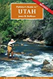 Flyfisher's Guide to Utah (Flyfishers Guide) (Flyfishers Guide) (Flyfishers Guidebooks)
