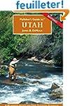Flyfisher's Guide to Utah