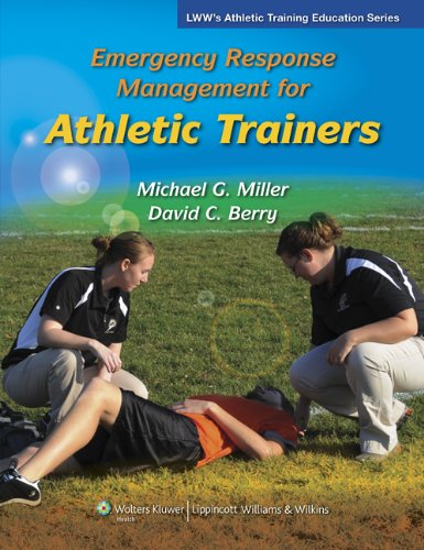 Emergency Response Management for Athletic Trainers...