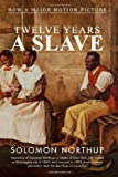 Twelve Years a Slave by Northup. Solomon ( 2013 ) Paperback