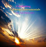 Comforting Instrumental Christian Music