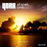 Planet Chill, Vol. 2 - Compiled by York