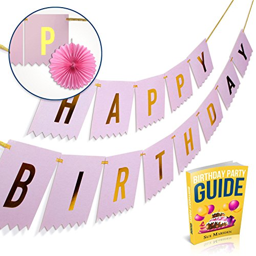 Happy Birthday Banner W/2 Paper Fans & Ebook, Wish Her A Happy Bday W/ Pink & Gold Birthday Party Supplies, Signs & Decorations , Gifts for Girls, Mom, Women, Frozen Birthdays Ideas & Favors (Birthday Girl Supplies compare prices)