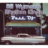 The Best of Bill Wyman's Rhythm Kings